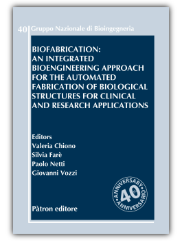 Biofabrication: an integrated bioengineering approach for the automated fabrication of biological structures for clinical and research applications